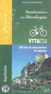 Randonnées en Dordogne : 580 km de découvertes, 35 balades