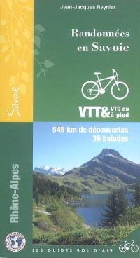 Randonnées en Savoie : 545 km de découvertes, 36 balades