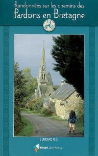 Randonnées sur les chemins des pardons en Bretagne