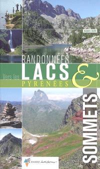 Randonnées vers les lacs et sommets des Pyrénées