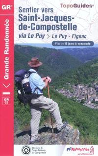 Sentier vers Saint-Jacques-de-Compostelle, Via Le Puy : Le Puy-Figeac, GR 65 : plus de 10 jours de randonnée