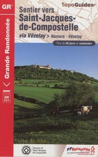 Sentier vers Saint-Jacques-de-Compostelle, Via Vézelay : Namurs-Vézelay