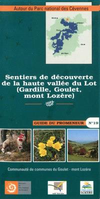 Sentiers de découverte de la haute vallée du Lot (Gardille, Goulet, mont Lozère)