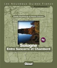 Sologne : entre Sancerre et Chambord