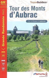 Tour des monts d'Aubrac : plus de 10 jours de randonnée