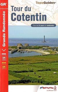 Tour du Cotentin : GR 223, GR de pays : plus de 25 jours de randonnée