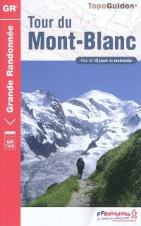 Tour du Mont-Blanc : plus de 10 jours de randonnée