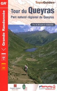 Tour du Queyras : parc naturel régional du Queyras : plus de 25 jours de randonnée