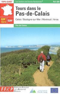 Tours dans le Pas-de-Calais : Calais-Boulogne-sur-Mer-Montreuil-Arras