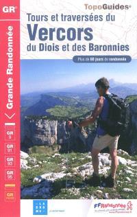 Tours et traversées du Vercors, du Diois et des Baronnies : plus de 60 jours de randonnée