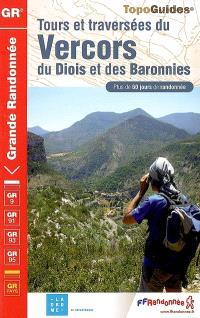 Traversée du Vercors, du Diois et des Baronnies : plus de 60 jours de randonnée