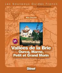 Vallées de la Brie, Ourcq, Marne, Petit et Grand Morin