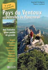 Ventoux : balades pour petits et grands : Bédoin, Malaucène, Brantes, Mont Serein, Vaison-la-Romaine, Gigondas, Beaumes-de-Venise...
