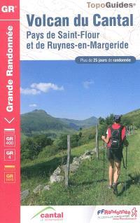 Volcan du Cantal : pays de Saint-Flour et de Ruynes-en-Margeride : plus de 25 jours de randonnée