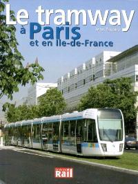 Le tramway à Paris et en Ile-de-France