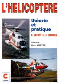 L'hélicoptère : théorie et pratique