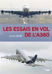 Les essais en vol de l'A380