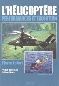L'hélicoptère. Volume 2, Performances et évolution