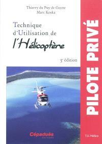 Technique d'utilisation de l'hélicoptère : TU hélico