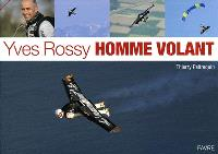 Yves Rossy, homme volant