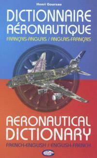 Dictionnaire aéronautique : français-anglais = Aeronautical dictionary : french-english, english-french