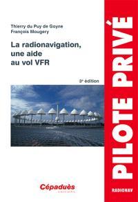 La radionavigation, une aide au vol VFR