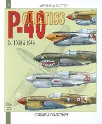 Le Curtiss P-40 : de 1939 à 1945