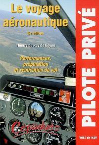 Le voyage aéronautique : performances, préparation et réalisation du vol