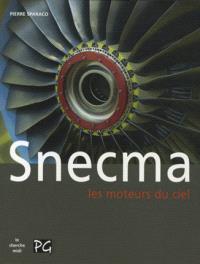 Snecma, les moteurs du ciel