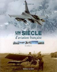 Un premier siècle d'aviation française