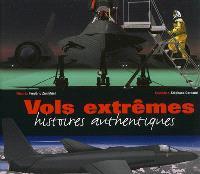 Vols extrêmes