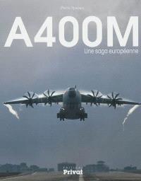 A400M : une saga européenne