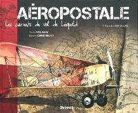 Aéropostale : les carnets de vols de Léopold