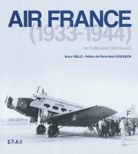 Air France, 1933-1944 : un turbulent décollage