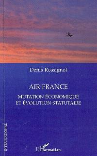Air France : mutation économique et évolution statutaire