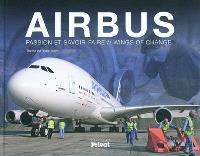 Airbus : passion et savoir-faire = Wings of change