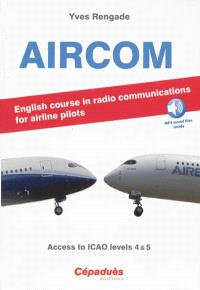 Aircom : English course in radio communications for airline pilots : access to ICAO levels 4&5