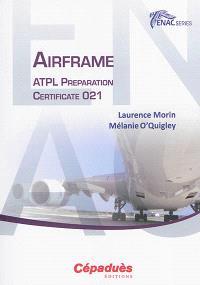 Airframe : ATPL preparation : certificate 021