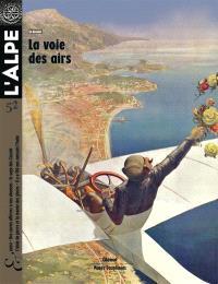 Alpe (L'). n° 52, La voie des airs
