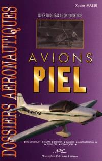 Avions Piel : du CP 10 de 1944 au CP 150 de 1983 : de Goncourt, Gomy, Buisson, Lacour, Lascoutounas, Gangloff, François