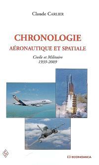 Chronologie aéronautique et spatiale : civile et militaire 1939-2009