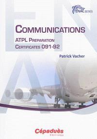 Communications : ATPL preparation : certificates 091-92