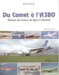 Du Comet à l'A380 : histoire des avions de ligne à réaction