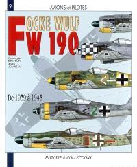 Focke Wulf FW 190 : de 1939 à 1945