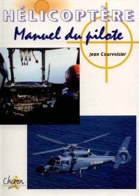 Hélicoptère : manuel du pilote