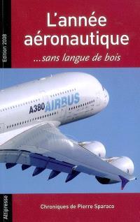 L'année aéronautique... sans langue de bois