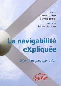 La navigabilité expliquée : sécurité du passager en avion