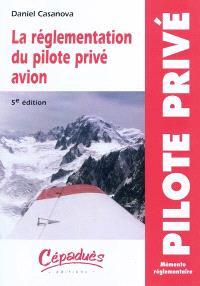 La réglementation du pilote privé avion PPL