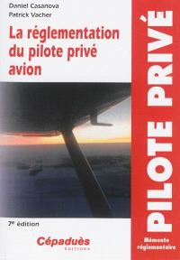 La réglementation du pilote privé avion PPL : nouvelle réglementation du 1er janvier 2013