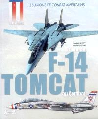 Le Grumman F-14 Tomcat au combat : 1972-2006